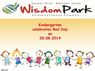Kindergarten celebrates Red Day on 28.08.2014