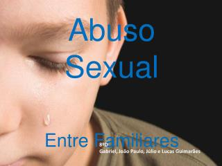 Abuso Sexual Entre Familiares