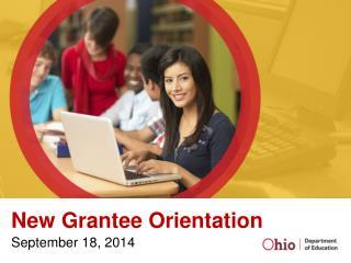 New Grantee Orientation