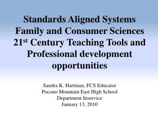 Sandra K. Hartman, FCS Educator Pocono Mountain East High School Department Inservice