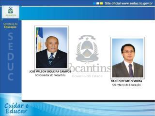 DANILO DE MELO SOUZA Secretario da Educação