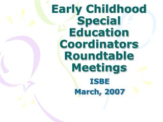 Early Childhood Special Education Coordinators Roundtable Meetings