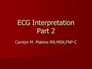 ECG Interpretation Part 2
