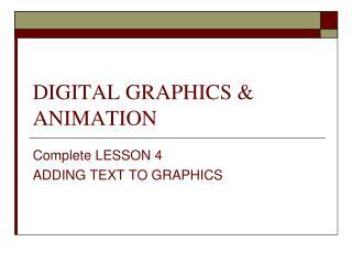 DIGITAL GRAPHICS & ANIMATION