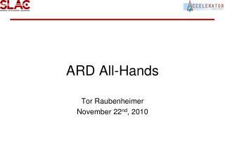 ARD All-Hands