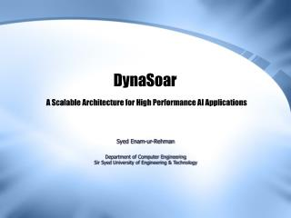 DynaSoar A Scalable Architecture for High Performance AI Applications