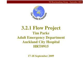 3.2.1 Flow Project Tim Parke Adult Emergency Department Auckland City Hospital HRT0915