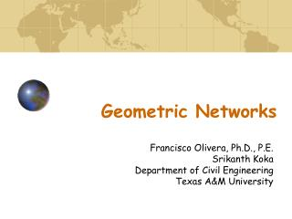 Geometric Networks