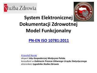 System Elektronicznej Dokumentacji Zdrowotnej  Model  Funkcjonalny