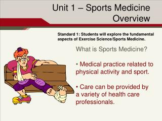 Unit 1 � Sports Medicine Overview