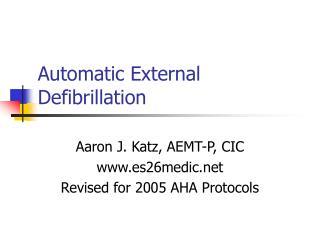 Automatic External Defibrillation
