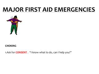MAJOR FIRST AID EMERGENCIES