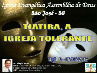 Igreja Evangélica Assembléia de Deus São José - SC