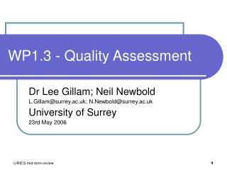 WP1.3 - Quality Assessment