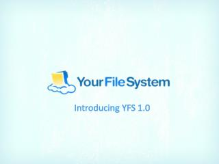 Introducing YFS 1.0
