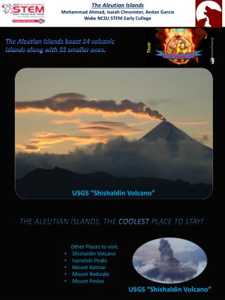 The Aleutian Islands Mohammad Ahmad, Isaiah  Chronister , Aedan Garcia