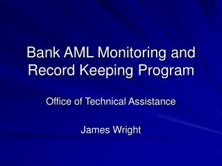 Bank AML Monitoring and Record Keeping Program