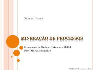 Mineração  de  processos