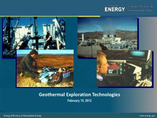 Geothermal  Exploration Technologies February 15, 2012 Webinar