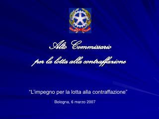 Alto Commissario  per la lotta alla contraffazione