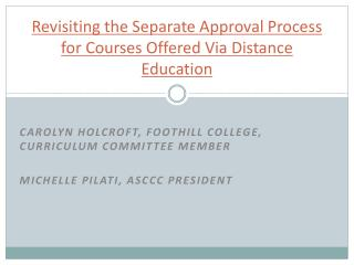 Revisiting the Separate Approval Process for Courses Offered Via Distance Education
