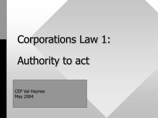 Corporations Law 1: Authority to act