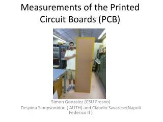Measurements of the Printed Circuit Boards (PCB)