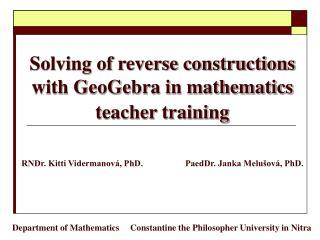 Solving of reverse constructions with GeoGebra in mathematics teacher training