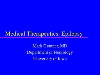 Medical Therapeutics: Epilepsy