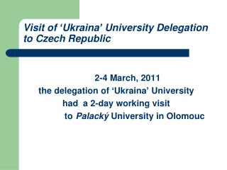 Visit of 'Ukraina' University Delegation to Czech Republic
