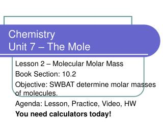 Chemistry Unit 7 – The Mole