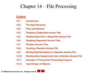 Chapter 14 – File Processing