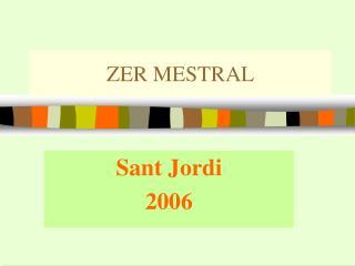 ZER MESTRAL