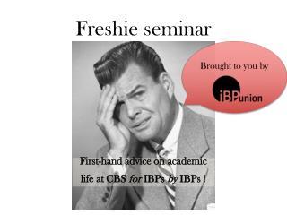 Freshie  seminar