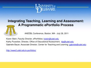 Integrating  Teaching, Learning and Assessment :  A  Programmatic ePortfolio Process