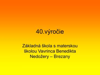 40.výročie