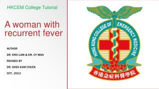 A woman with  recurrent fever