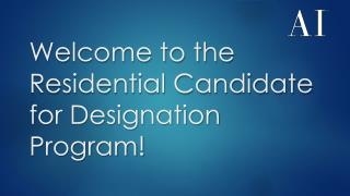 Welcome to the Residential Candidate for Designation Program!
