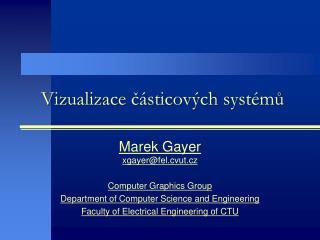 Vizualizace  částicových systémů