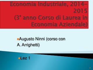 Economia Industriale, 2014-2015 (3� anno Corso di Laurea in Economia Aziendale)