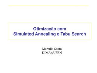 Otimiza��o com  Simulated Annealing e Tabu Search