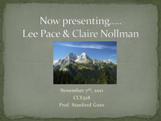 Now presenting….. Lee Pace & Claire  Nollman