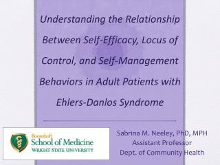 Sabrina M. Neeley, PhD, MPH Assistant Professor Dept. of Community Health