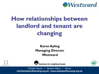 How relationships between landlord and tenant are changing