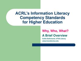 ACRL's Information Literacy Competency Standards for Higher Education