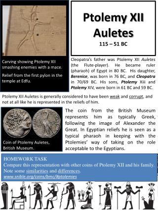 Ptolemy XII  Auletes 115 � 51 BC