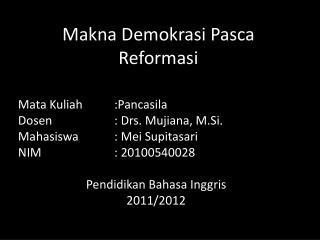 Makna Demokrasi Pasca Reformasi