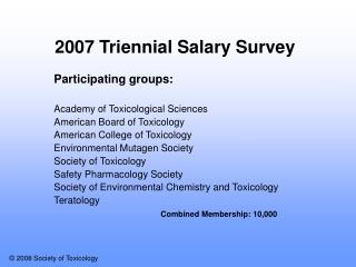 2007 Triennial Salary Survey