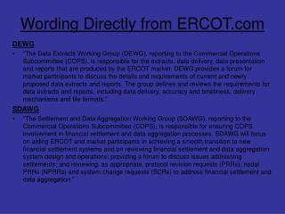 Wording Directly from ERCOT