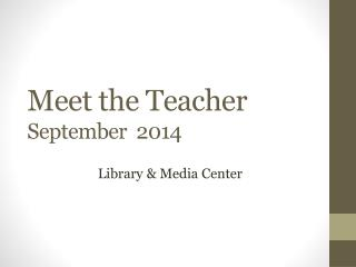 Meet the Teacher September  2014
